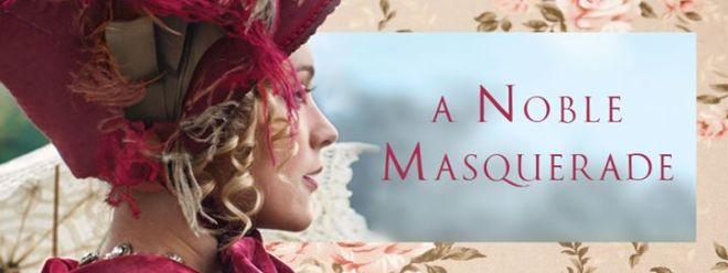 A Noble Masquerade header image