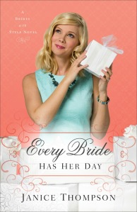 Every-Bride-Has-Her-Day-by-Janice-Thompson