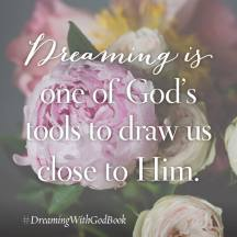 Dreaming with God quotes