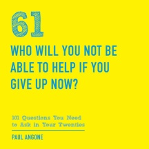 Who-Will-You-Not-Be-Able-to-Help-101-Questions-to-Ask-in-Your-Twenties