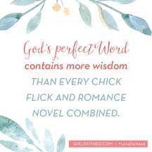 gods-perfect-word-contains-more-wisdom-than-every-chick-flick-and-romance-novel-combined