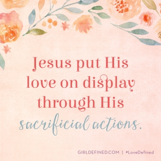 jesus-put-his-love-on-display-through-his-sacrificial-actions