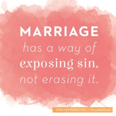 marriage-has-a-way-of-exposing-sin-not-erasing-it