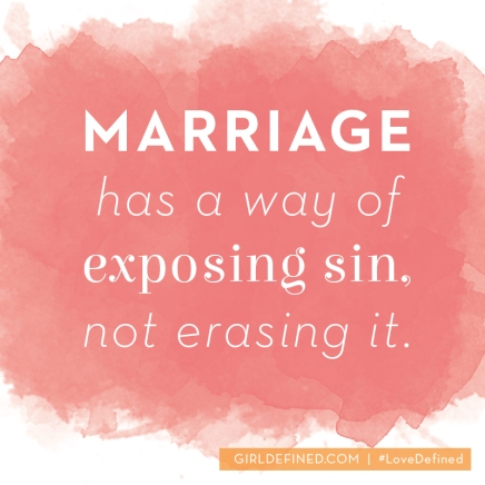 marriage-has-a-way-of-exposing-sin-not-erasing-it